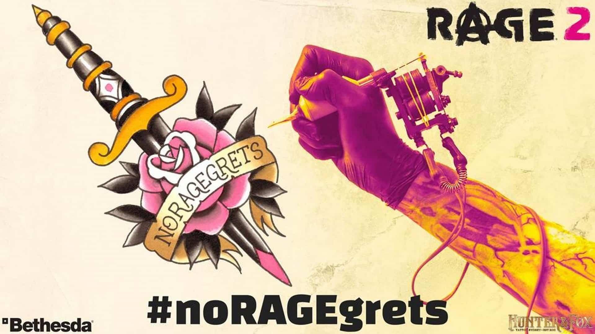 Rage 2 And Hunter & Fox Tattoo Presents: #noRAGEgrets