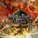 Attack on Titan 2: Final Battle – Review
