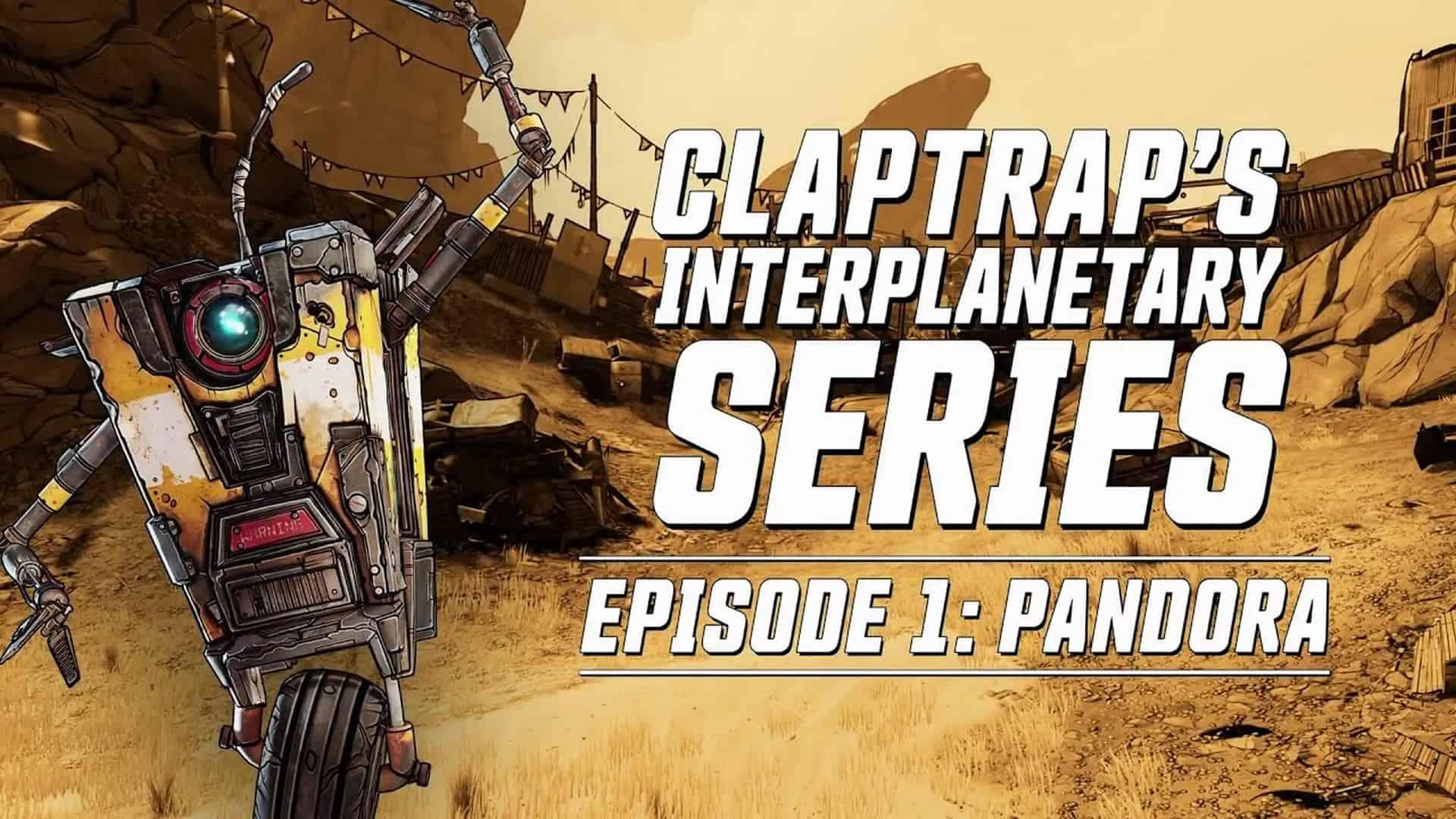 VIDEO: Borderlands 3 – Claptrap Presents: Planet Pandora