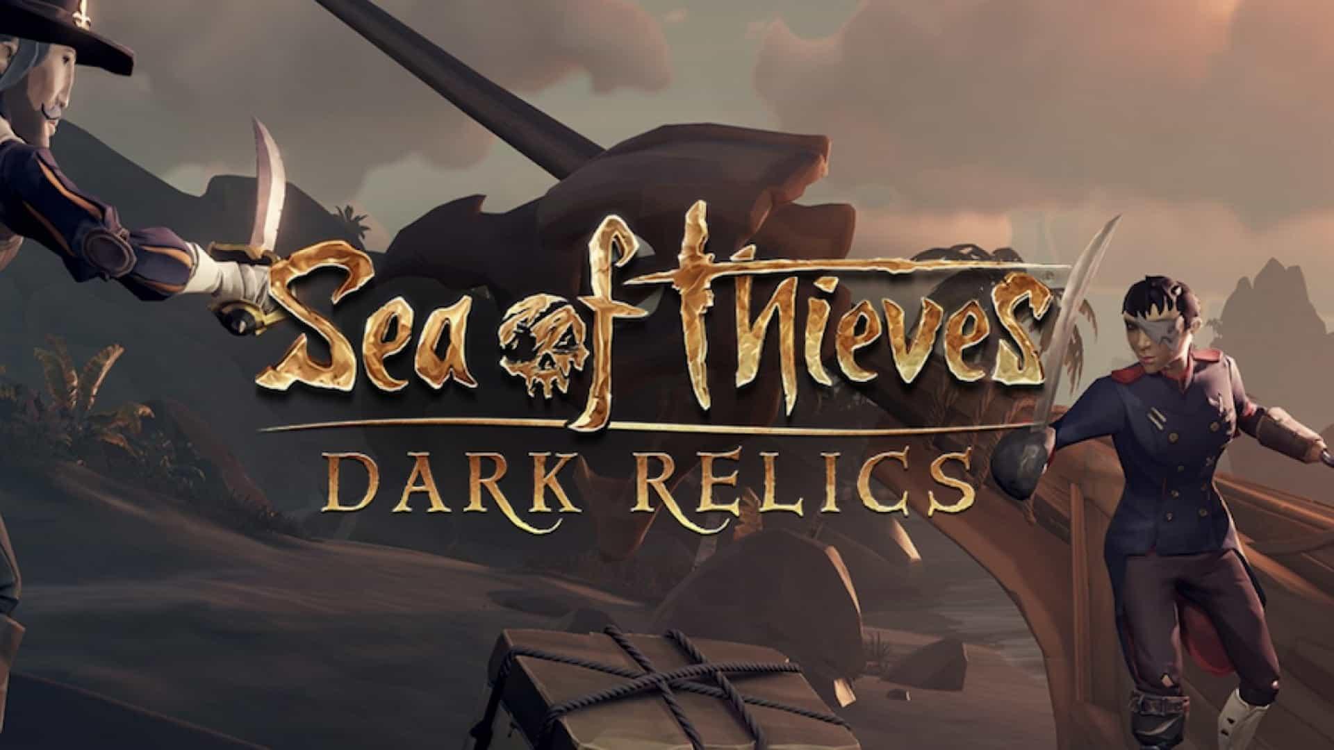 Sea of Thieves Announces Dark Relics Content Update