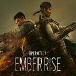 Tom Clancy's Rainbow Six Siege Reveals Operation Ember Rise