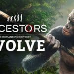 Ancestors: The Humankind Odyssey – 101 Trailer Episode 3: Evolve