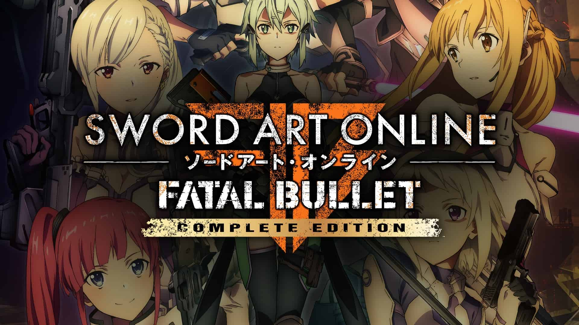 Sword Art Online: Fatal Bullet Complete Edition Out Now For Nintendo Switch