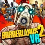 Borderlands 2 VR is Now Available on Steam