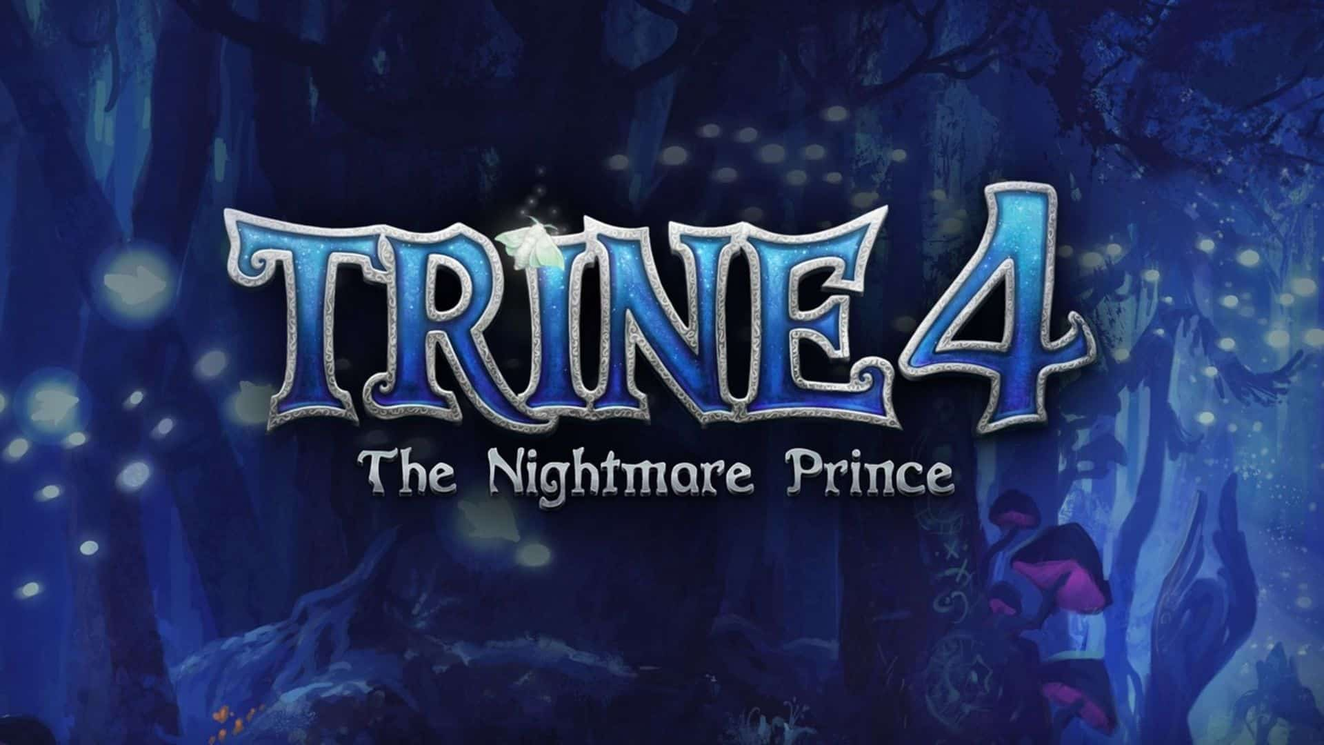 Trine 4: The Nightmare Prince Now Available on Nintendo Switch, PlayStation 4, and Xbox One