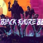 Black Future '88 Launches On Nintendo Switch & PC