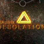"The Brotherhood Sets Release date For their New Isometric, Click-And-Point Adventure Game ""BEAUTIFUL DESOLATION"""