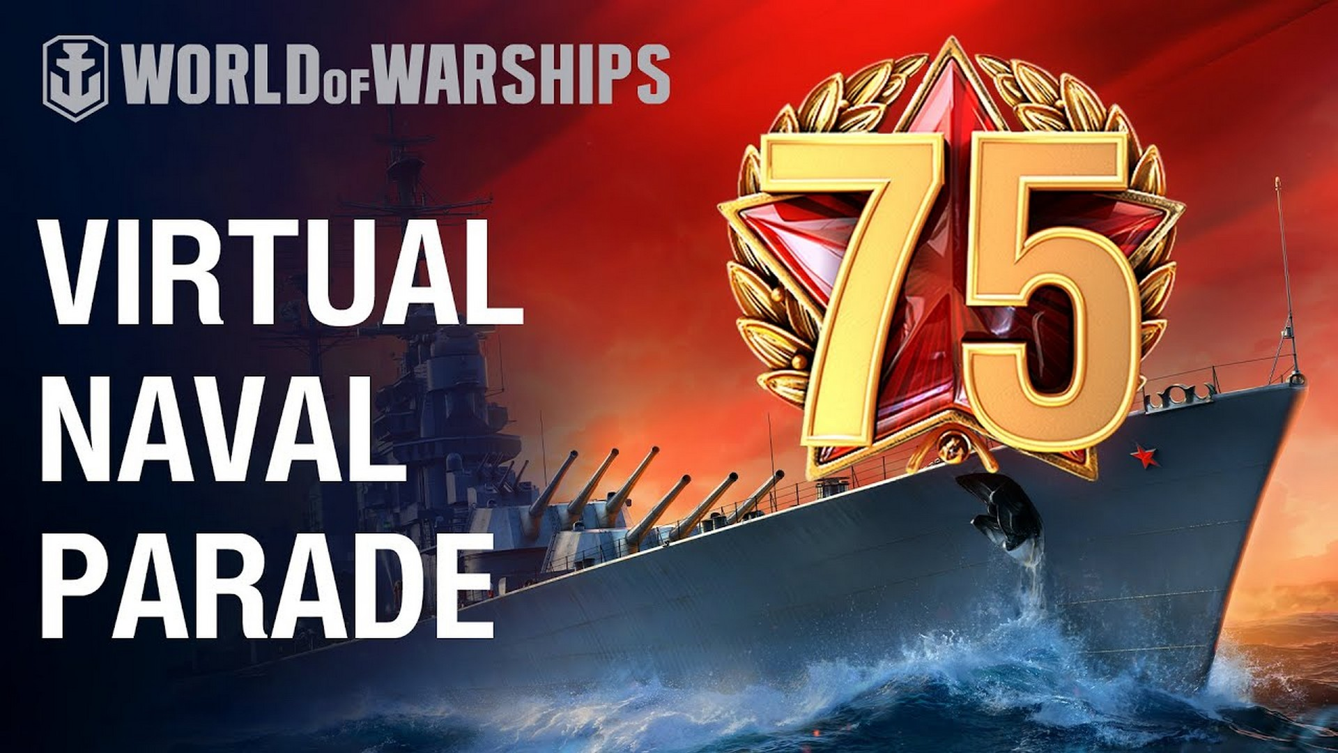 World of Warships Celebrated 75th Anniversary Of VE Day With A Virtual Naval Parade