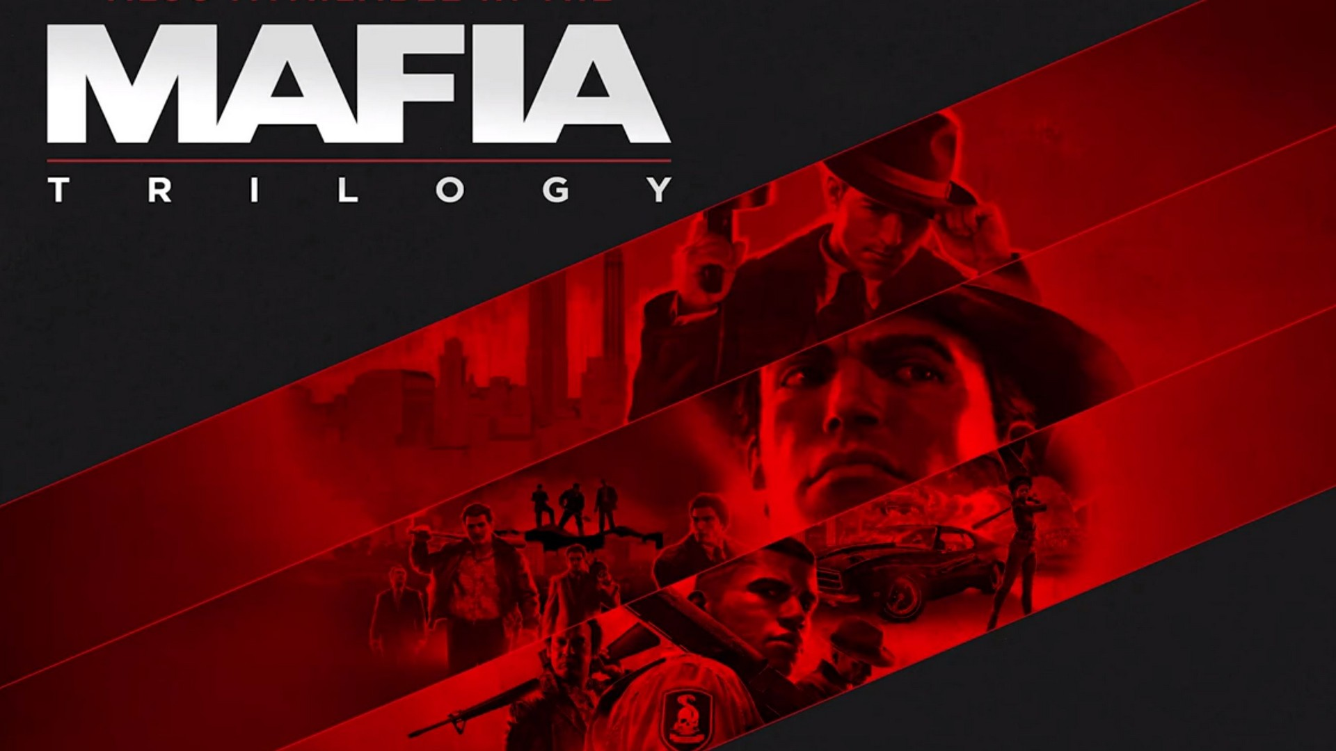 2K & Hanger 13 Announce Mafia: Trilogy – Includes Definitive Editions Of Mafia 1, II & III
