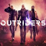 "OUTRIDERS ""Journey Into The Unknown"" Trailer Reveals New Environments and Story Details"