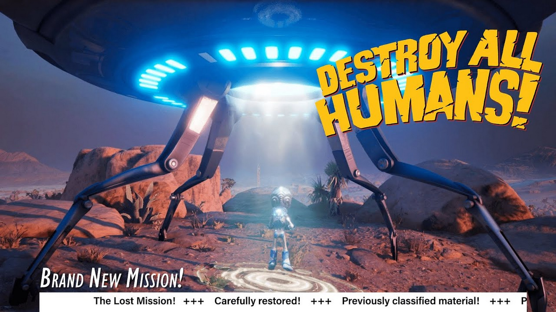 The Lost Mission: A Teaser for Destroy All Humans! New Level