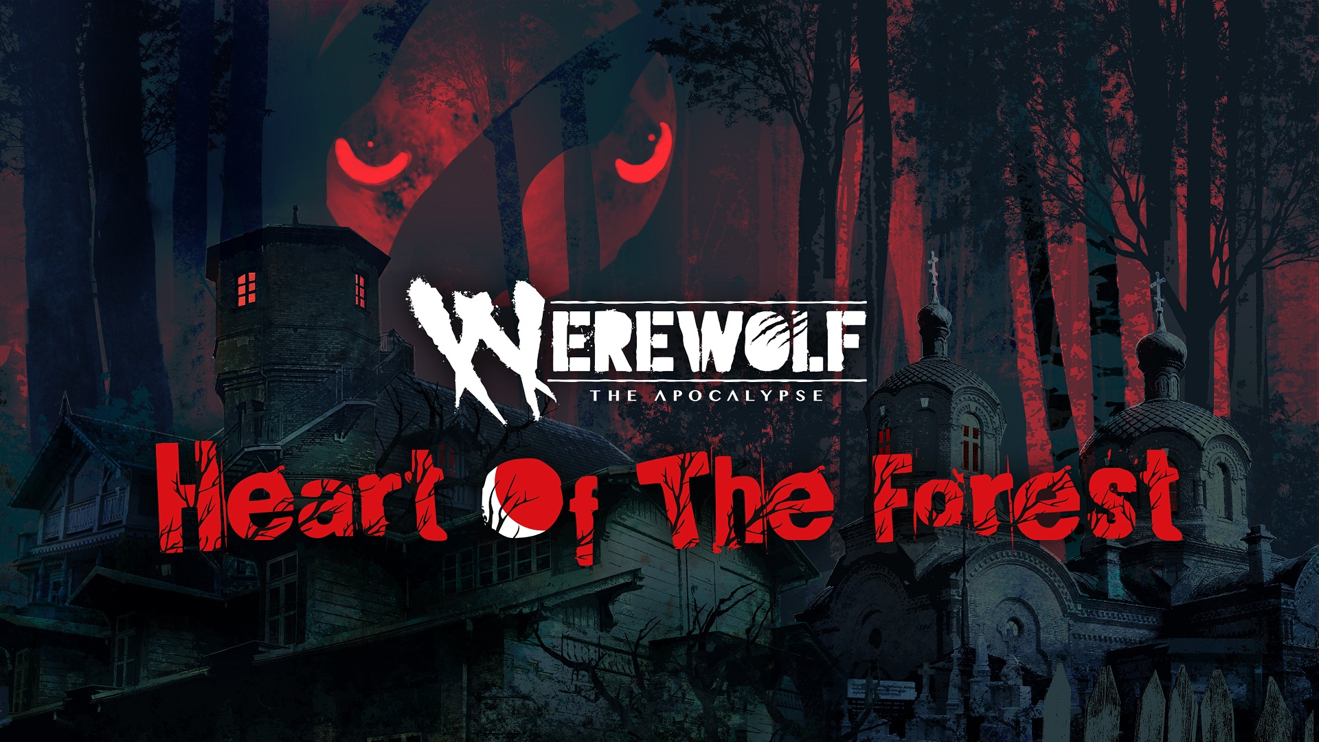 Werewolf: The Apocalypse – Heart Of The Forest Now Available On Playstation 4 & Xbox One